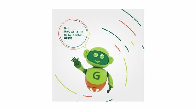 Groupama'dan yeni bir hizmet: Dijital Asistan GUPİ