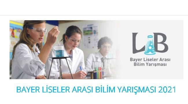 Bayer Liseler Arası Bilim Yarışması Başvurularında Son Gün 1 Mayıs!